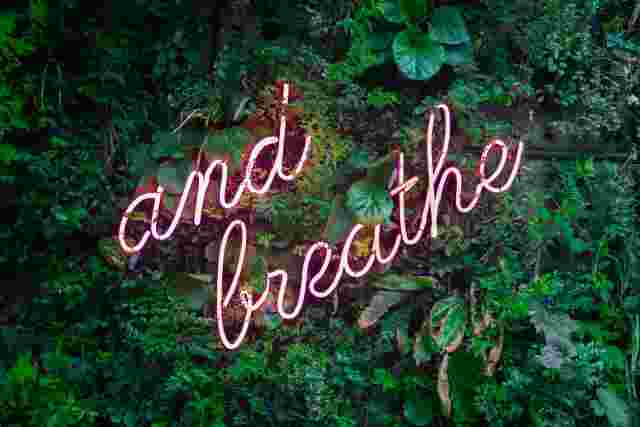 Reminder to breathe in neon
